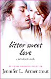 Bitter Sweet Love (The Dark Elements)