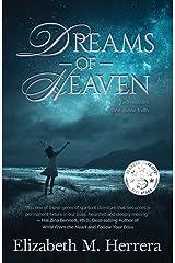 Dreams of Heaven Kindle Edition