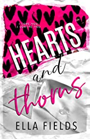 Hearts and Thorns: An Enemies to Lovers Romance (English Edition)