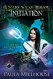 Hunters' Watch Brigade: Initiation