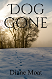 Dog Gone: A Sam Holden Novel