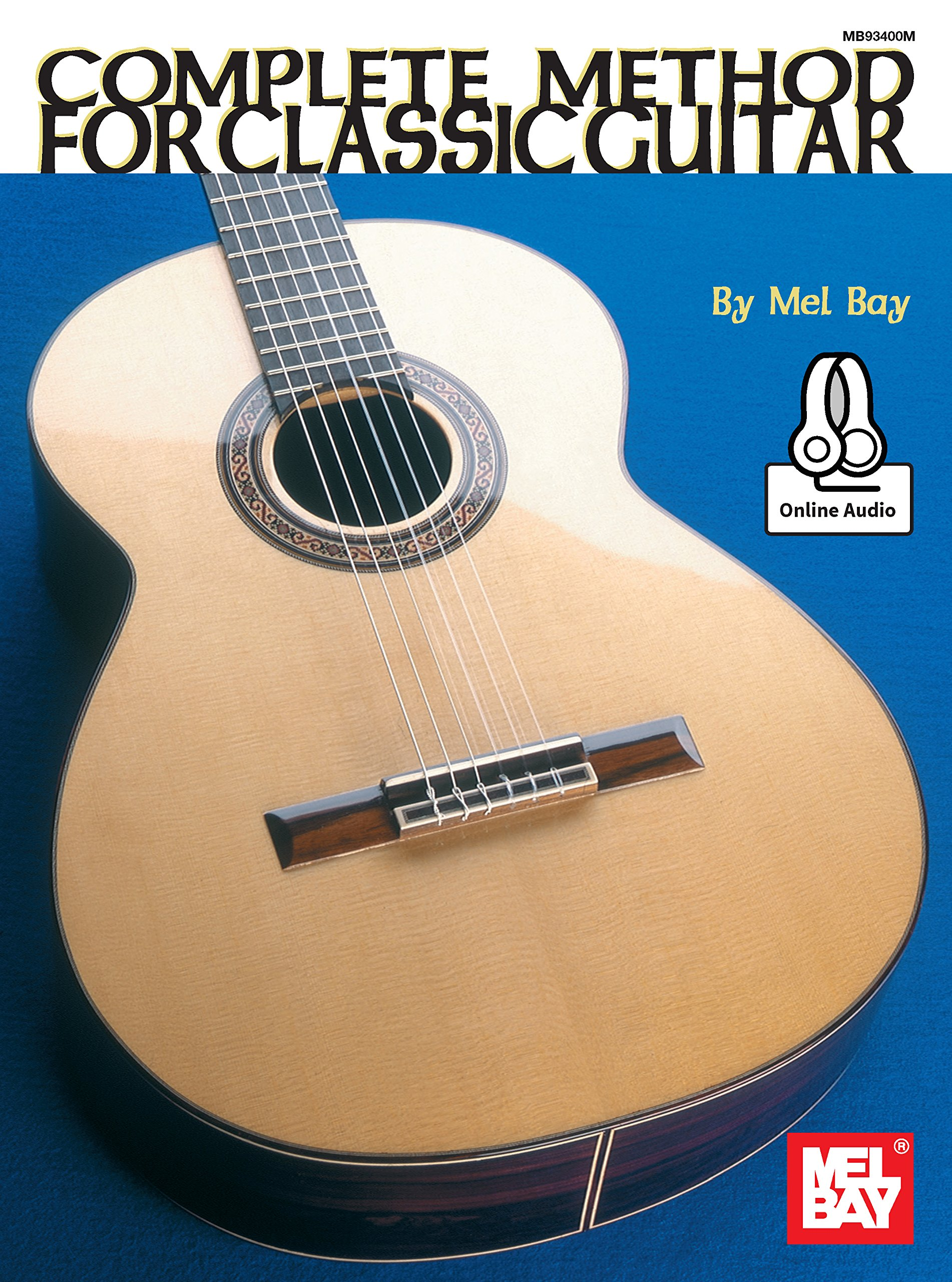 Complete Method For Classic Guitar Mel Bay 9780786698325 Amazon The Secret Teacher Dounloadable Courses Beginners Books