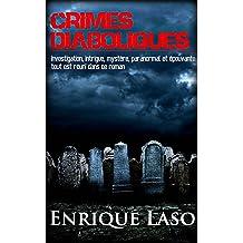 Crimes Diaboliques (French Edition) Jul 21, 2017