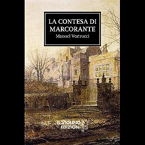 La contesa di Marcorante (Italian Edition)