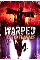 WARPED: A Collection of Short Horror, Thriller, and Suspense Fiction Kindle Edition