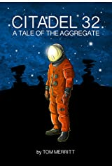 Citadel 32: A Tale of the Aggregate Kindle Edition