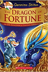 The Dragon of Fortune (Geronimo Stilton and the Kingdom of Fantasy: Special Edition #2) Hardcover