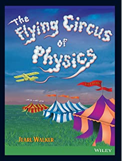 Amazon com: The Flying Circus of Physics (9780471762737): Jearl