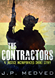 The Contractors: A Justice Incorporated Short Story