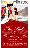 The Lady And The Military Man: Conquer My Heart: The Eardleys Of Gostwicke Hall, Book 4