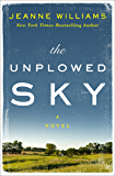 The Unplowed Sky: A Novel