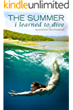 The Summer I Learned to Dive
