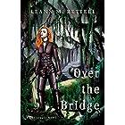 Over the Bridge (Conjuragic Series Book 2)