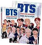 Bts. A Biografia não Oficial dos Ícones do K-Pop + Pôster