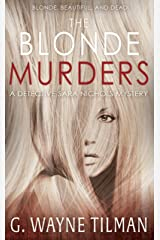 The Blonde Murders: A Detective Sara Nichols Mystery Kindle Edition