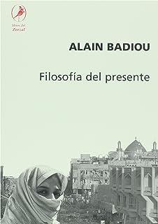 Filosofia del presente (Spanish Edition)