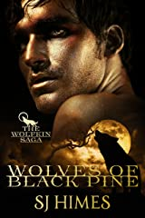 Wolves of Black Pine (The Wolfkin Saga Book 1) Kindle Edition