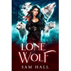 Lone Wolf: A Rejected Mates Wolf Shifter Romance (Reach for the Moon Book 1)