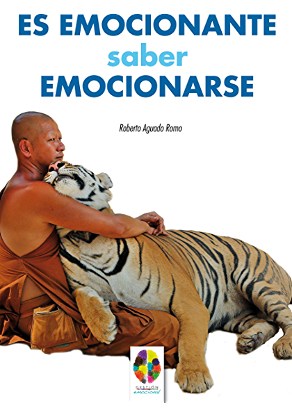 Es Emocionante Saber Emocionarse Gestión Emocional Nº 1 Spanish Edition Kindle Edition By Romo Roberto Aguado Health Fitness Dieting Kindle Ebooks
