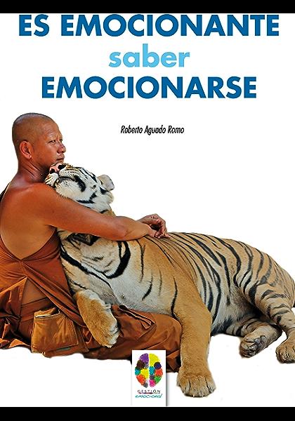 Es Emocionante Saber Emocionarse Gestión Emocional Nº 1 Spanish Edition Kindle Edition By Romo Roberto Aguado Health Fitness Dieting Kindle Ebooks