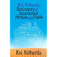 Kel Richards' Dictionary of Phrase and Fable