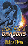 Here There Be Dragons (Sunscapes Trilogy Book 2)