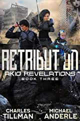 Retribution (Akio Revelations Book 3) Kindle Edition