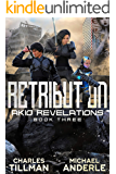 Retribution (Akio Revelations Book 3)