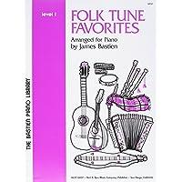 Folk Tune Favorites Level 1 (The Bastien Piano