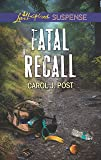Fatal Recall (Love Inspired Suspense)