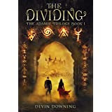 The Dividing: An Urban Fantasy Series (The Adamic Trilogy Book 1)