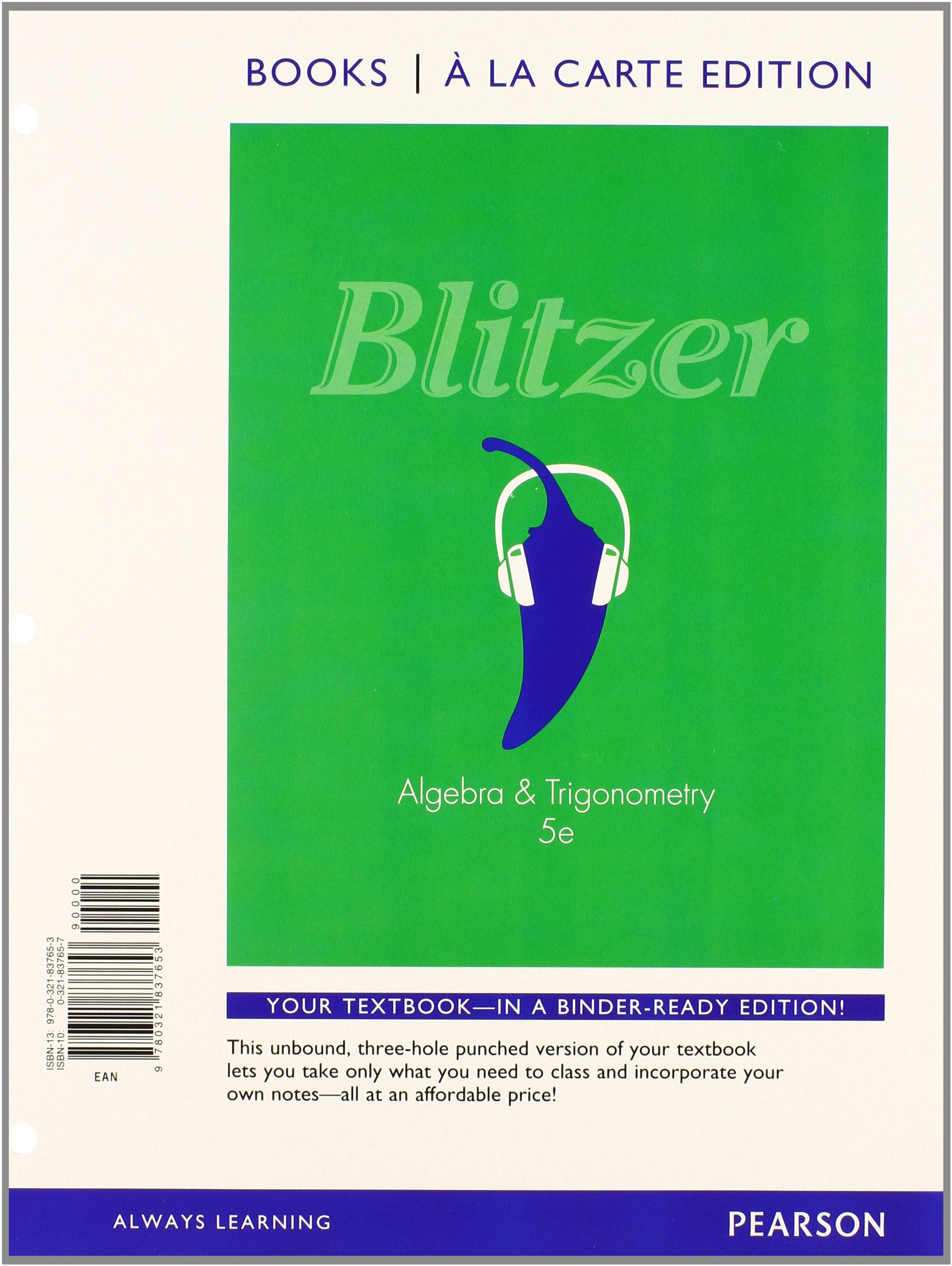 Algebra and Trigonometry, Books a la Carte Edition plus MyLab Math with  Pearson eText -- Access Card (5th Edition): Robert F. Blitzer:  9780321869753: Books ...