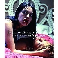 Murderous Passions: The Delirious Cinema of Jesus Franco: 1 (Mit Press)