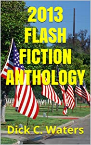 2013 Flash Fiction Anthology