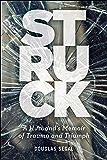 Struck: A Husband's Memoir of Trauma and Triumph