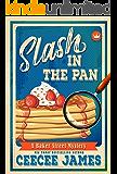 Slash in the Pan (Baker Street Cozy Mysteries Book 5)