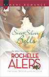 Sweet Silver Bells (The Eatons Book 9)