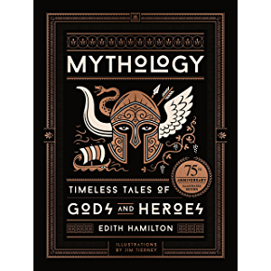 Mythology: Timeless Tales of Gods and Heroes, 75th Anniversary Illustrated Edition (BLACK DOG & LEV)