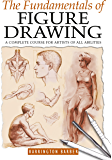 The Fundamentals of Figure Drawing (English Edition)