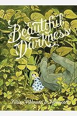 Beautiful Darkness Paperback