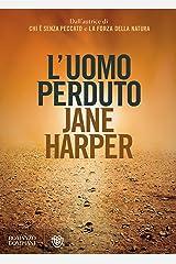 L'uomo perduto (Italian Edition) Kindle Edition