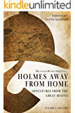 Holmes Away From Home: Adventures from the Great Hiatus, Volume I: 1891-1892