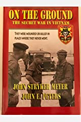 On the Ground the Secret War in Vietnam Hardcover