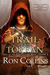 Trail of the Torean (Saga of the God-Touched Mage Book 2) Kindle Edition