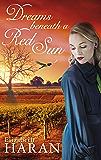 Dreams beneath a Red Sun