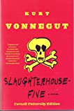Slaughterhouse Five, A Novel (Cornell University Edition)