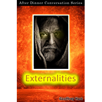 Externalities: After Dinner Conversation Short Story Series (English Edition)