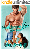Handsome Liar: Urban Romance