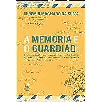 A memória e o guardião: Em comunicação com o presidente da República: Relação, influência, reciprocidade e conspiração…