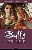 Buffy the Vampire Slayer Season 8 Volume 4: Time of Your Life (Buffy the Vampire Slayer: Season 8)